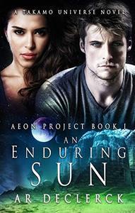 An Enduring Sun: A Takamo Universe Novel