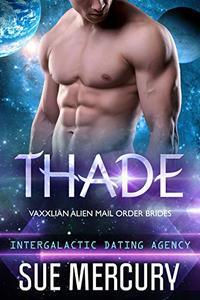 Thade: Vaxxlian Alien Mail Order Brides #3