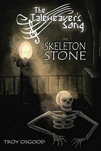 The Skeleton Stone