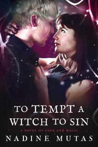 To Tempt a Witch to Sin
