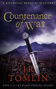 Countenance of War: A Historical Novel of Scotland
