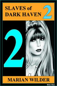 Slaves of Dark Haven 2