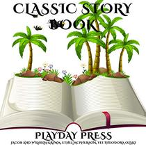 Classic Story Book: 3 Timeless Fairy Tales Collection 6