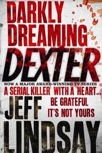 Darkly Dreaming Dexter: Book One