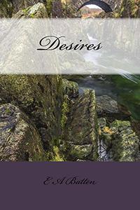 Desires: A Pride and Prejudice Variation