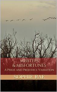 Missteps & Misfortunes