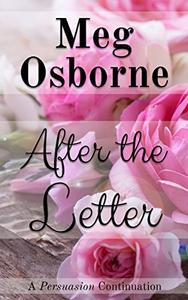 After the Letter: A Persuasion Continuation