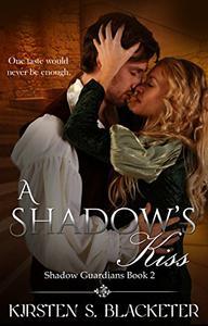 A Shadow's Kiss