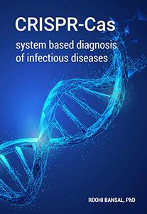 CRISPR-Cas system based diagnosis of infectious diseases