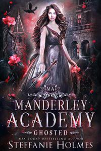 Ghosted: a paranormal academy romance
