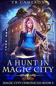 A Hunt in Magic City
