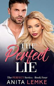 The Perfect Lie: A Love at First Sight Romance