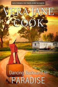 Dancing Backward in Paradise: Southern Fiction for Women