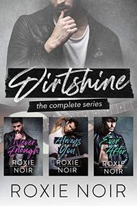 Dirtshine: The Complete Series: A Rock Star Box Set