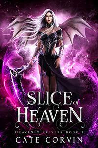 A Slice of Heaven: The Razing Hell Saga