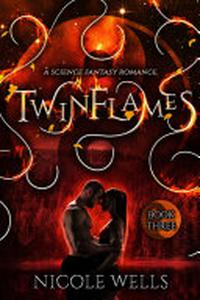 TwinFlames: A Science Fantasy Romance