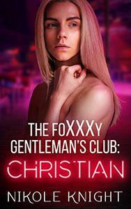 The Foxxxy Gentlemen's Club: Christian