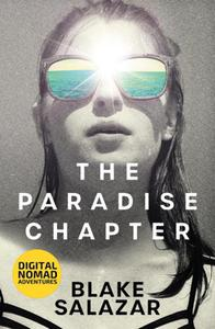 The Paradise Chapter: Digital Nomad Adventures