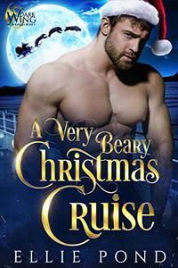 A Very Beary Christmas Cruise : A Paranormal Fated Mate Romance