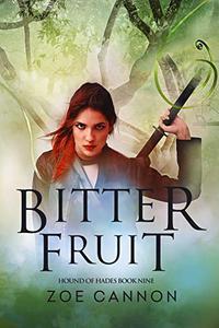Bitter Fruit: An Urban Fantasy Thriller