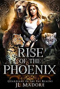 Rise of the Phoenix: A Shifter Reverse Harem Romance