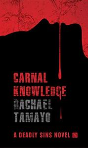 Carnal Knowledge: A Gripping Serial Killer Thriller