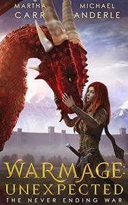 WarMage: Unexpected