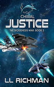 Chiral Justice: A Hard Science Fiction Technothriller