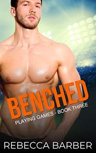 Benched: An Enemies to Lovers Sports Romance