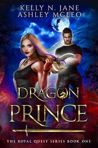 Dragon Prince: A Dragon Shifter Fantasy Adventure
