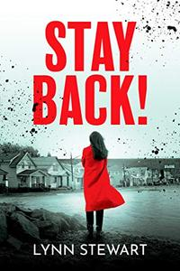Stay Back!