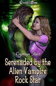 Serenaded by the Alien Vampire Rock Star