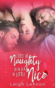 Lots Of Naughty & A Little Nice