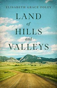 Land of Hills and Valleys