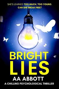 Bright Lies: A Chilling Psychological Thriller