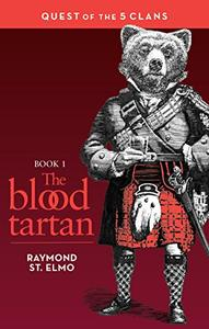 The Blood Tartan: Quest of the Five Clans