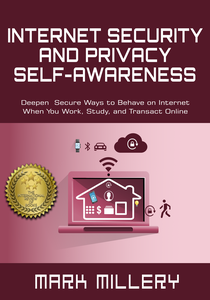 Internet Security and Privacy Self-Awareness