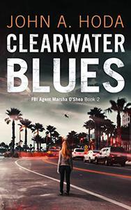 Clearwater Blues: Book two in the FBI Marsha O'Shea series