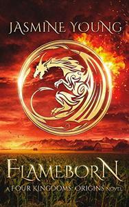 Flameborn: A YA Epic Dark Fantasy Novel