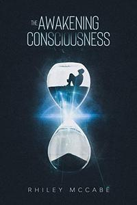 The Awakening Consciousness