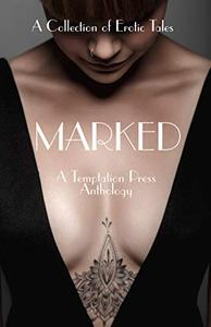 Marked: A Collection of Erotic Tales