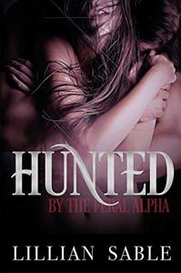 Hunted by the Feral Alpha