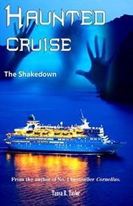 Haunted Cruise: The Shakedown