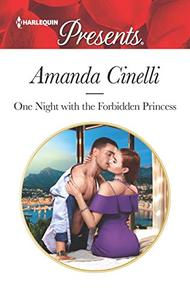 One Night with the Forbidden Princess: A Contemporary Royal Romance
