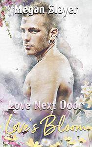 Love Next Door: Love's Bloom