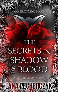 The Secrets in Shadow and Blood: Season of the Vampire