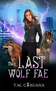 The Last Wolf Fae