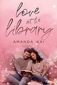 Love at the Library: a clean & wholesome contemporary romance