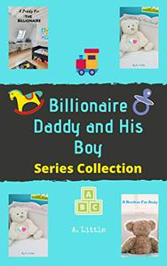 Billionaire Daddy and His Boy: Series Collection