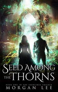 Seed Among the Thorns